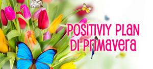 Positivity plan di primavera