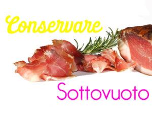 Conservare-Sottovuoto